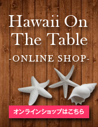 Hawaii On The Table